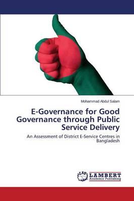 E-Governance for Good Governance Through Public Service Delivery (Paperback)