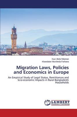 Migration Laws, Policies and Economics in Europe (Paperback)