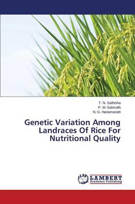 Genetic Variation Among Landraces of Rice for Nutritional Quality (Paperback)
