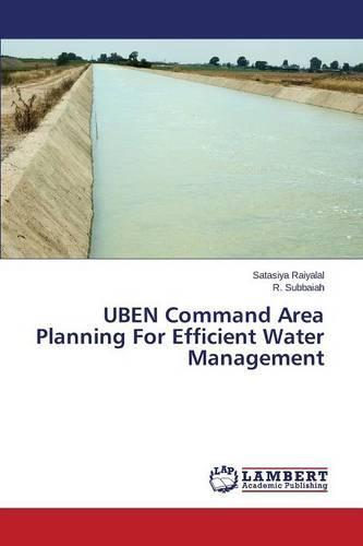 Uben Command Area Planning for Efficient Water Management (Paperback)