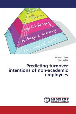 Predicting Turnover Intentions of Non-Academic Employees (Paperback)