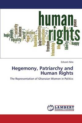 Hegemony, Patriarchy and Human Rights (Paperback)