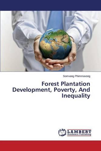 Forest Plantation Development, Poverty, and Inequality (Paperback)