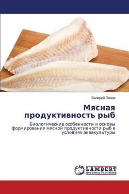 Myasnaya Produktivnost' Ryb (Paperback)