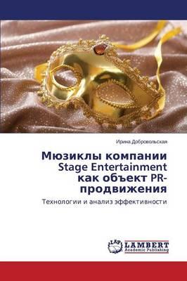 """Myuzikly Kompanii Stage Entertainment Kak OB""""Ekt PR-Prodvizheniya (Paperback)"""