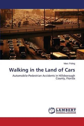 Walking in the Land of Cars (Paperback)