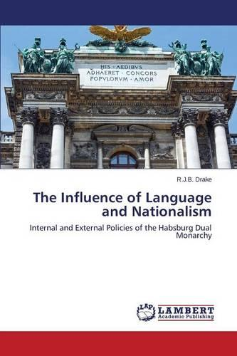 The Influence of Language and Nationalism (Paperback)