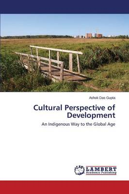 Cultural Perspective of Development (Paperback)