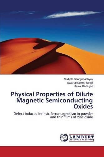 Physical Properties of Dilute Magnetic Semiconducting Oxides (Paperback)