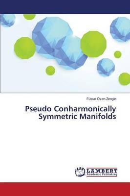 Pseudo Conharmonically Symmetric Manifolds (Paperback)