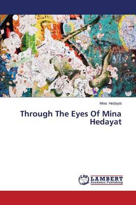 Through the Eyes of Mina Hedayat (Paperback)
