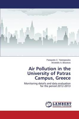 Air Pollution in the University of Patras Campus, Greece (Paperback)