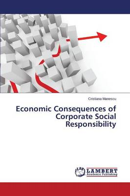 Economic Consequences of Corporate Social Responsibility (Paperback)