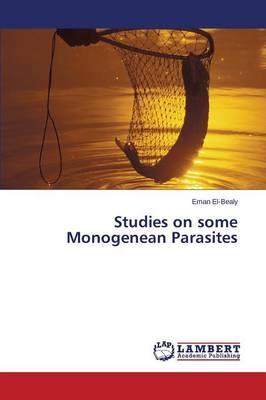 Studies on Some Monogenean Parasites (Paperback)
