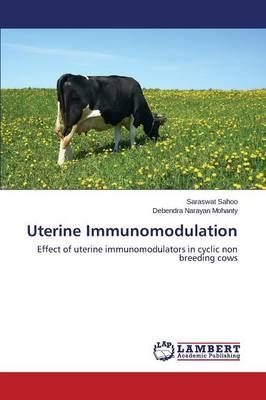 Uterine Immunomodulation (Paperback)