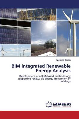 Bim Integrated Renewable Energy Analysis (Paperback)