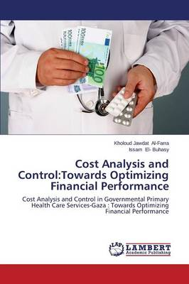 Cost Analysis and Control: Towards Optimizing Financial Performance (Paperback)