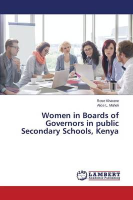 Women in Boards of Governors in Public Secondary Schools, Kenya (Paperback)