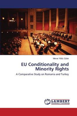 Eu Conditionality and Minority Rights (Paperback)