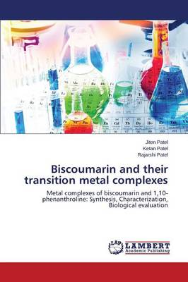 Biscoumarin and Their Transition Metal Complexes (Paperback)