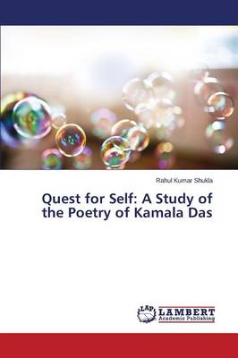 Quest for Self: A Study of the Poetry of Kamala Das (Paperback)