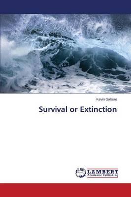 Survival or Extinction (Paperback)