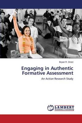 Engaging in Authentic Formative Assessment (Paperback)