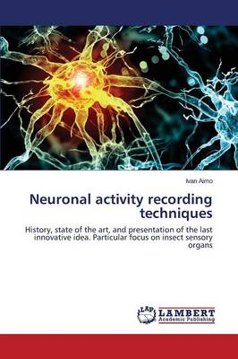 Neuronal Activity Recording Techniques (Paperback)