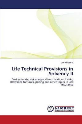 Life Technical Provisions in Solvency II (Paperback)