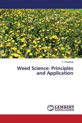 Weed Science: Principles and Application (Paperback)