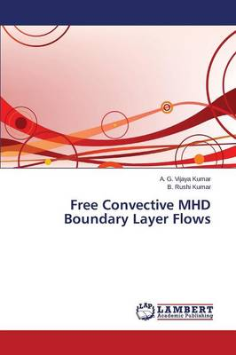 Free Convective Mhd Boundary Layer Flows (Paperback)