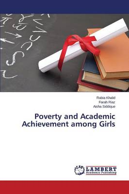 Poverty and Academic Achievement Among Girls (Paperback)