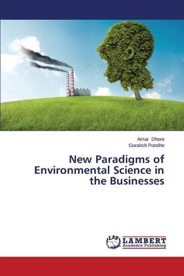 New Paradigms of Environmental Science in the Businesses (Paperback)