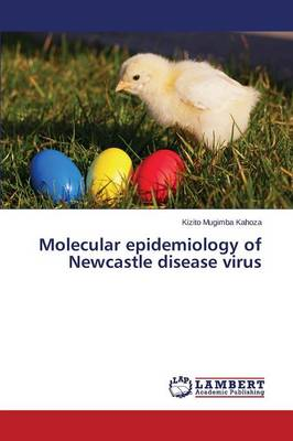 Molecular Epidemiology of Newcastle Disease Virus (Paperback)