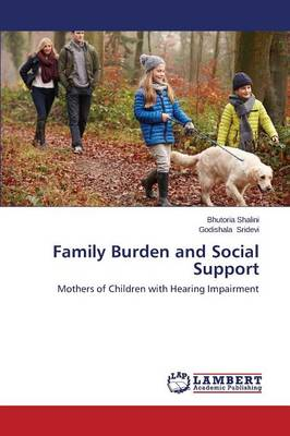 Family Burden and Social Support (Paperback)