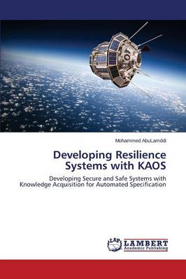 Developing Resilience Systems with Kaos (Paperback)