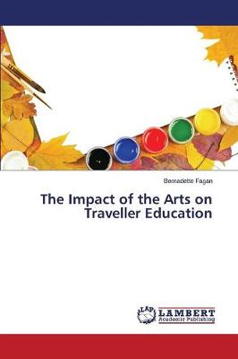 The Impact of the Arts on Traveller Education (Paperback)