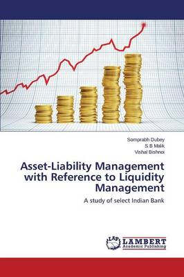 Asset-Liability Management with Reference to Liquidity Management (Paperback)