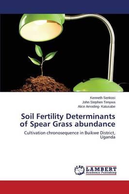 Soil Fertility Determinants of Spear Grass Abundance (Paperback)