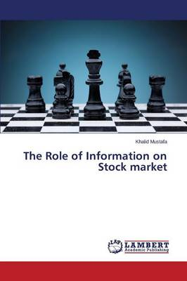 The Role of Information on Stock Market (Paperback)