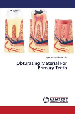 Obturating Material for Primary Teeth (Paperback)