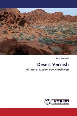 Desert Varnish (Paperback)