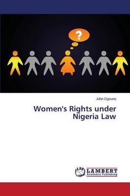 Women's Rights Under Nigeria Law (Paperback)