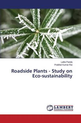 Roadside Plants - Study on Eco-Sustainability (Paperback)