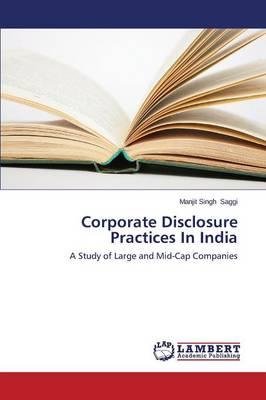 Corporate Disclosure Practices in India (Paperback)