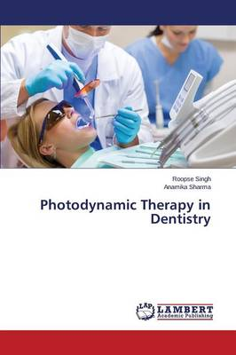 Photodynamic Therapy in Dentistry (Paperback)
