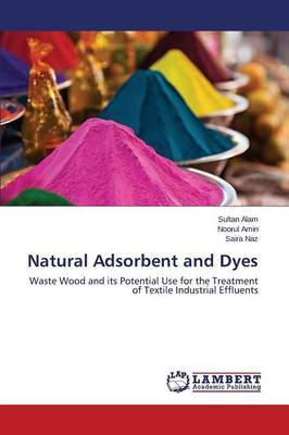 Natural Adsorbent and Dyes (Paperback)