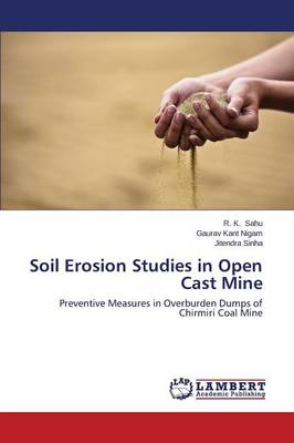 Soil Erosion Studies in Open Cast Mine (Paperback)