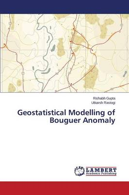 Geostatistical Modelling of Bouguer Anomaly (Paperback)