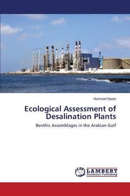 Ecological Assessment of Desalination Plants (Paperback)